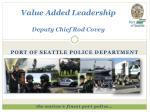 value added leadership deputy chief rod covey
