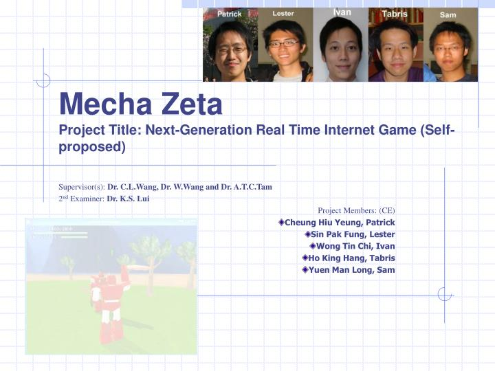 mecha zeta project title next generation real time internet game self proposed n.