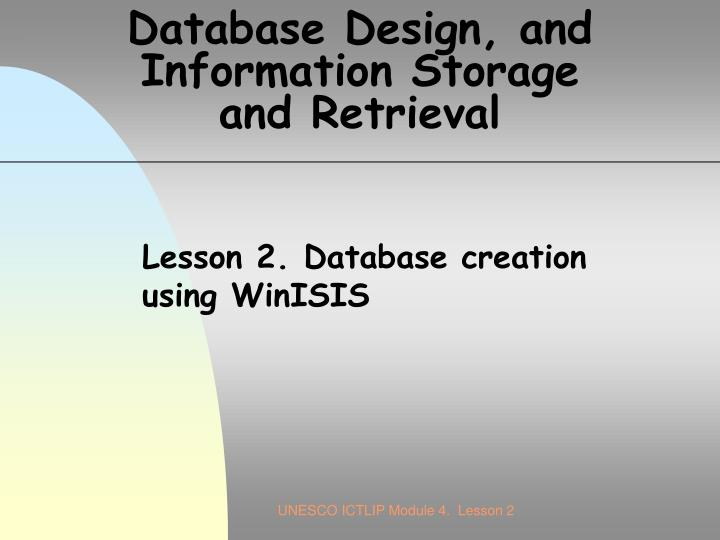database design and information storage and retrieval n.