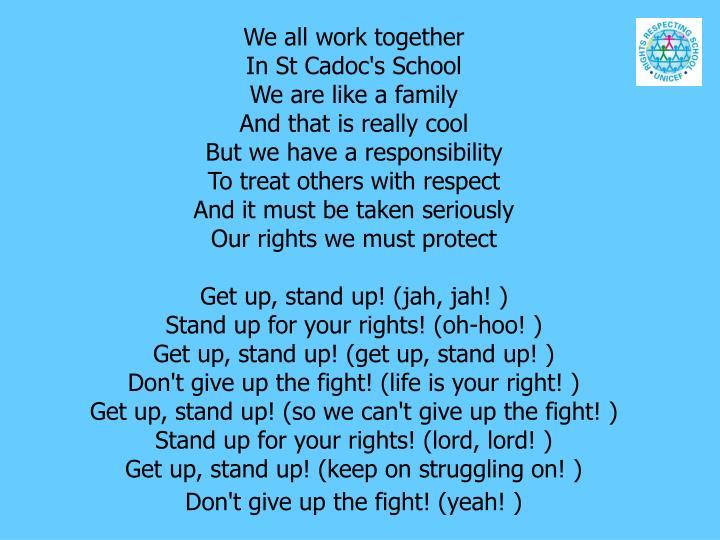 We all work together