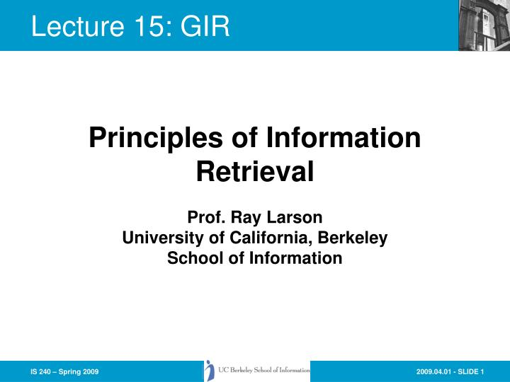 prof ray larson university of california berkeley school of information n.