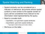 spatial matching and ranking