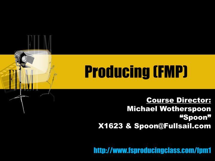 producing fmp n.