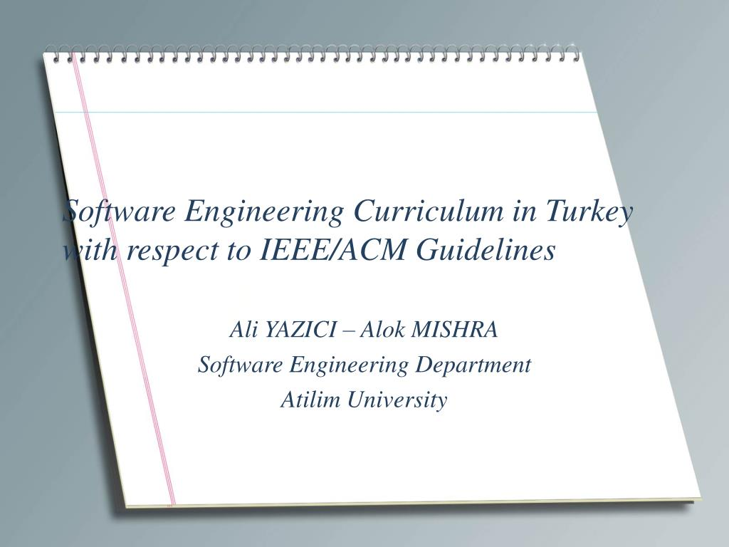 Ppt Software Engineering Curriculum In Turkey With Respect To Ieee Acm Guidelines Powerpoint Presentation Id 3321188