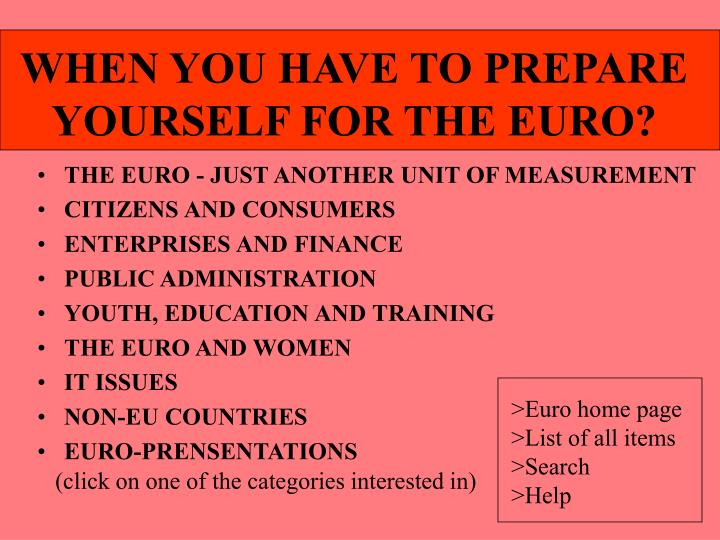 when you have to prepare yourself for the euro n.