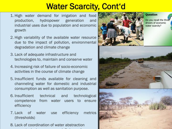 Water Scarcity, Cont'd