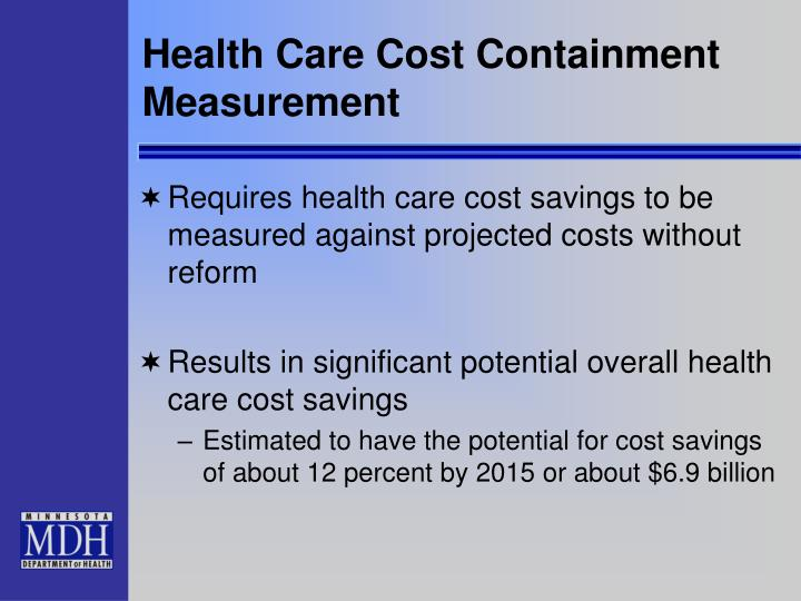 Health Care Cost Containment Measurement
