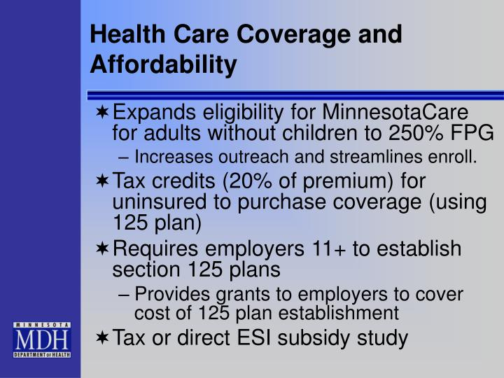 Health Care Coverage and Affordability