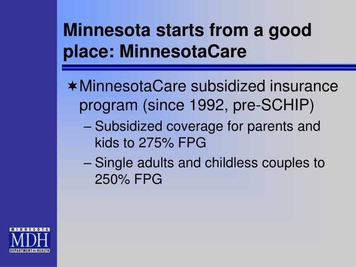 Minnesota starts from a good place: MinnesotaCare
