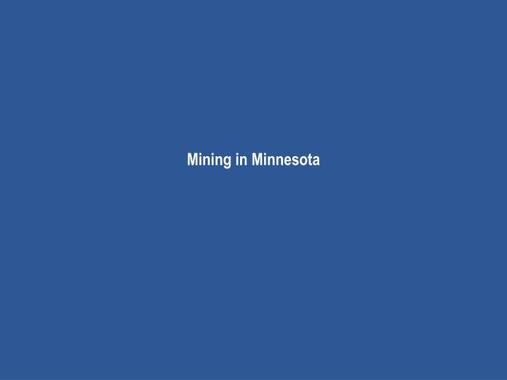 Mining in minnesota