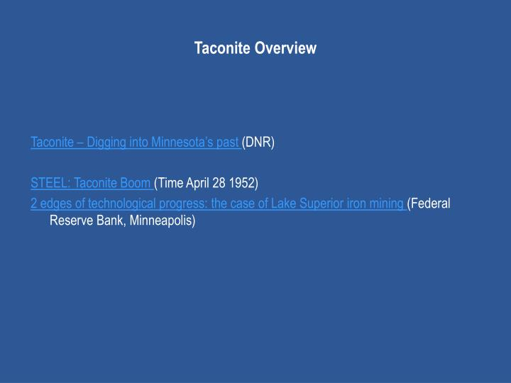 Taconite Overview