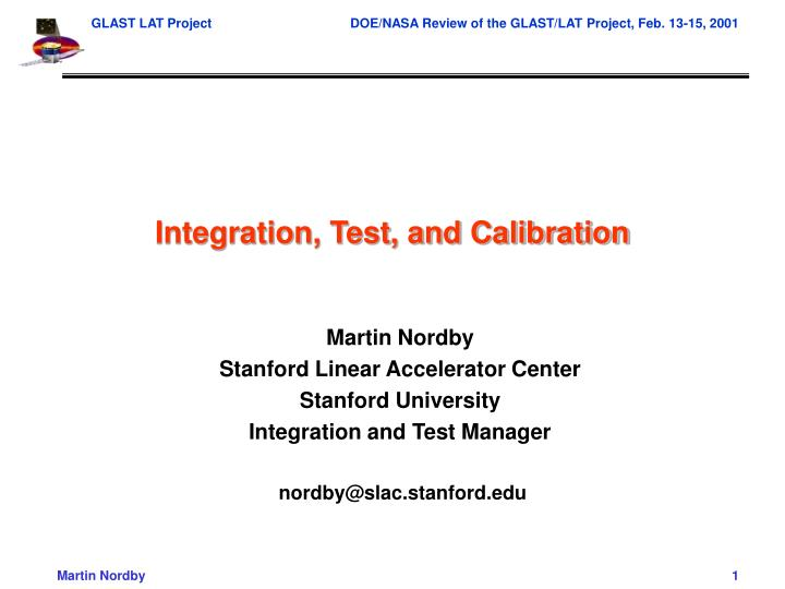 integration test and calibration n.