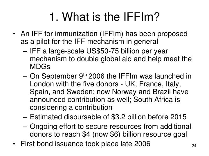 1. What is the IFFIm?