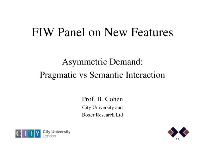 fiw panel on new features n.