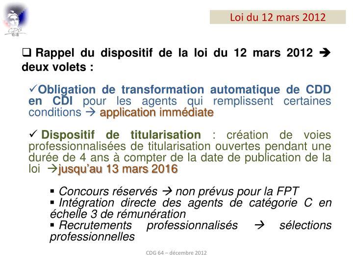 Rappel du dispositif de la loi du 12 mars 2012