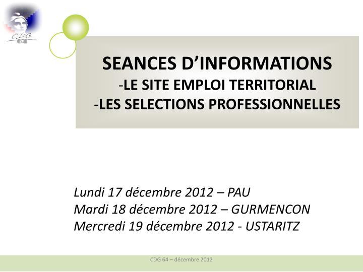 SEANCES D'INFORMATIONS