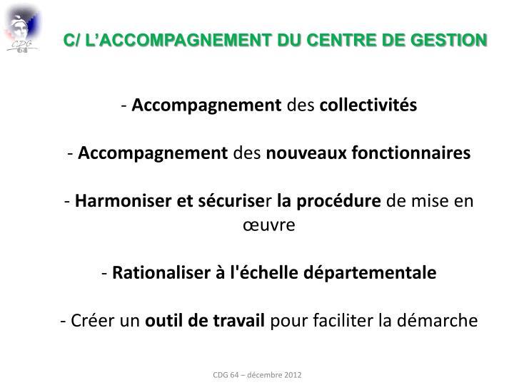 c/ L'ACCOMPAGNEMENT DU CENTRE DE GESTION