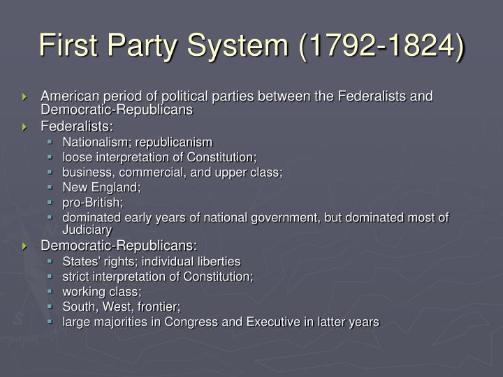First Party System (1792-1824)