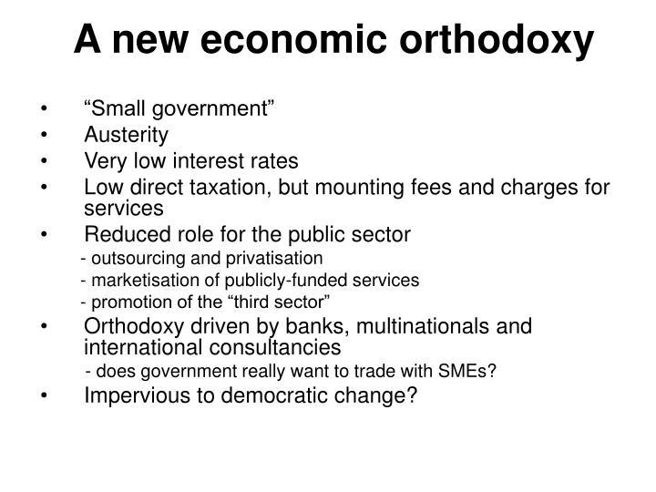 A new economic orthodoxy