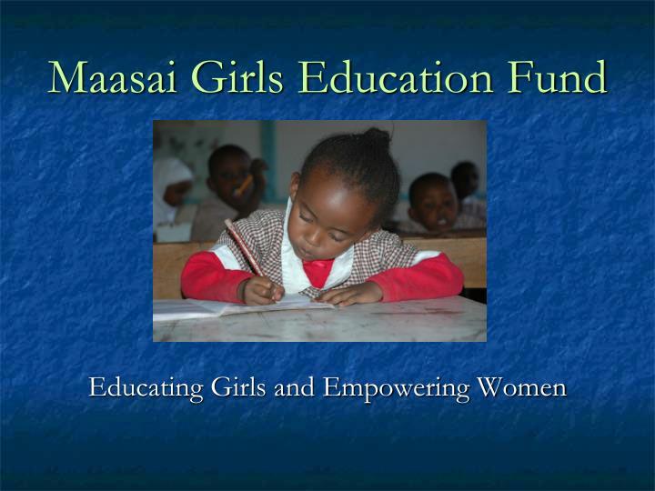 maasai girls education fund n.