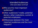 intended audiences one size does not fit all