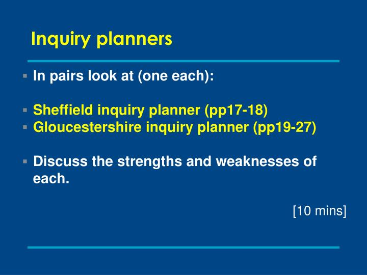 Inquiry planners