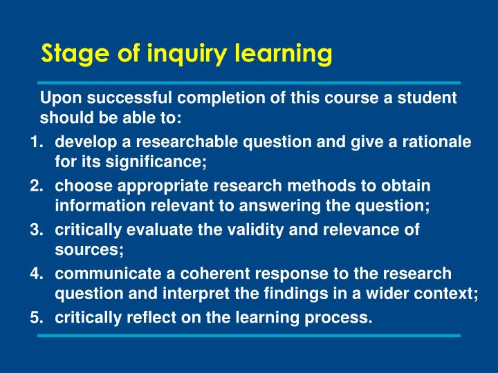 Stage of inquiry learning