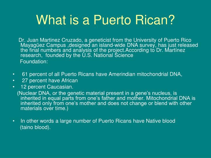What is a Puerto Rican?