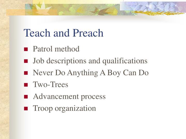 Teach and Preach