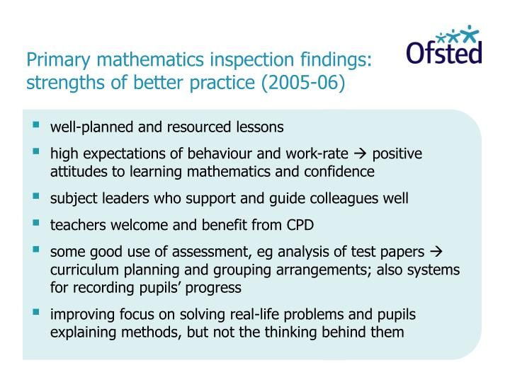 Primary mathematics inspection findings strengths of better practice 2005 06