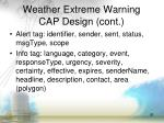 weather extreme warning cap design cont