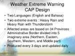 weather extreme warning cap design