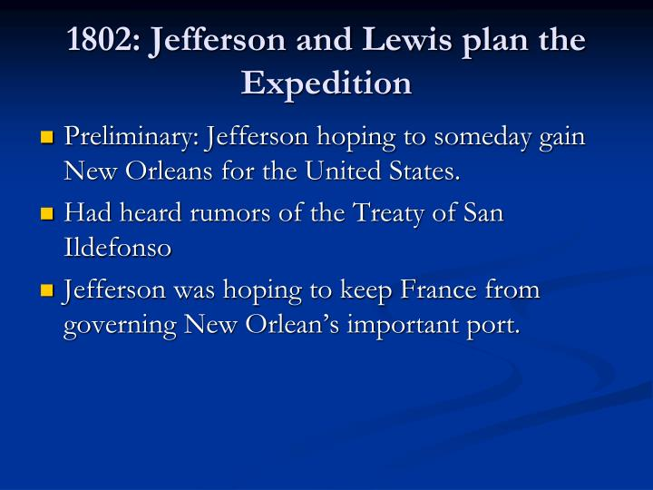 1802: Jefferson and Lewis plan the Expedition