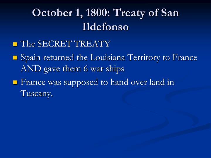October 1, 1800: Treaty of San Ildefonso