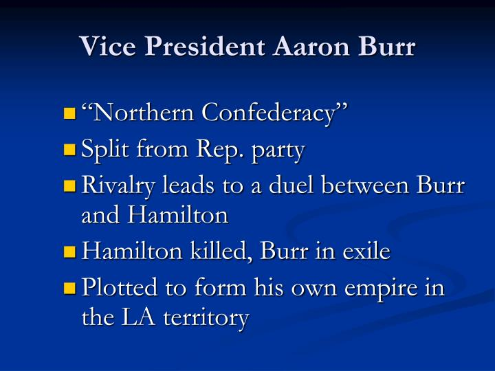 Vice President Aaron Burr