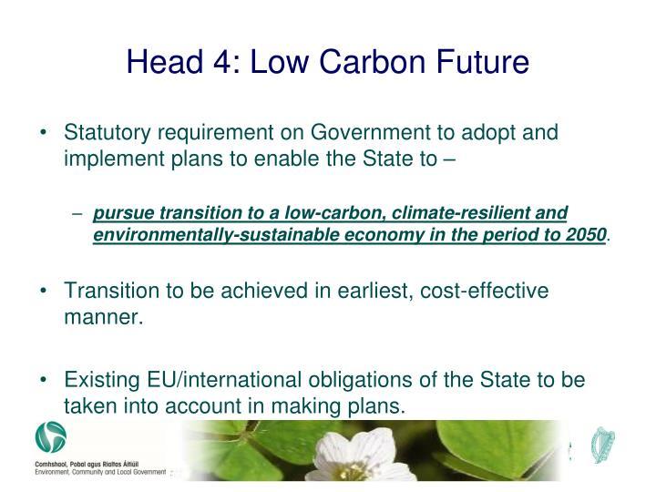 Head 4 low carbon future