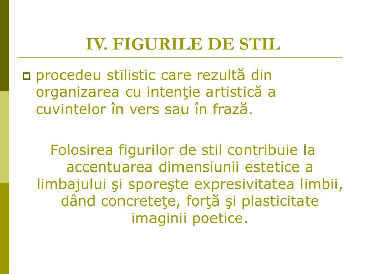 IV. FIGURILE DE STIL