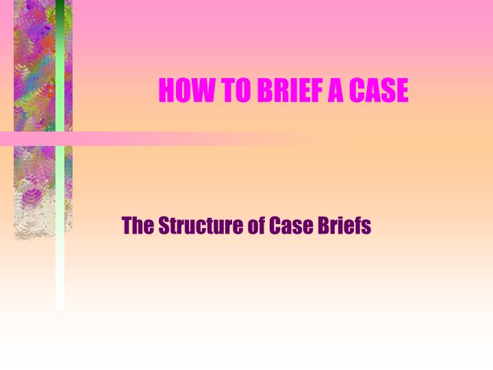 how to brief a case n.