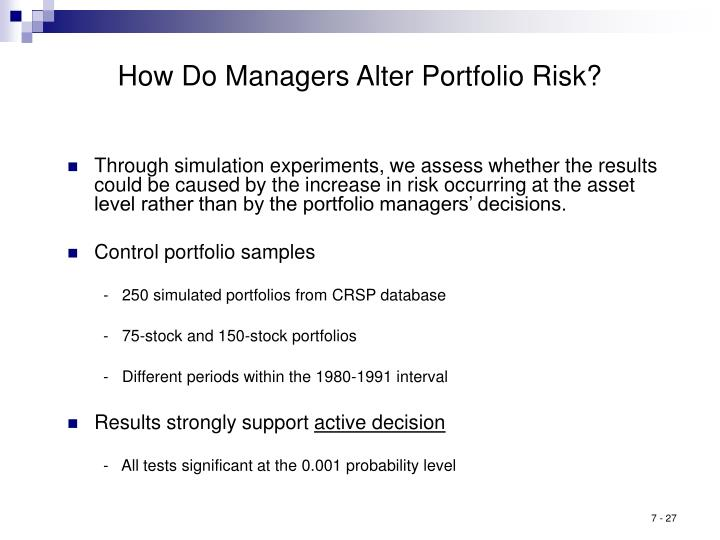 How Do Managers Alter Portfolio Risk?