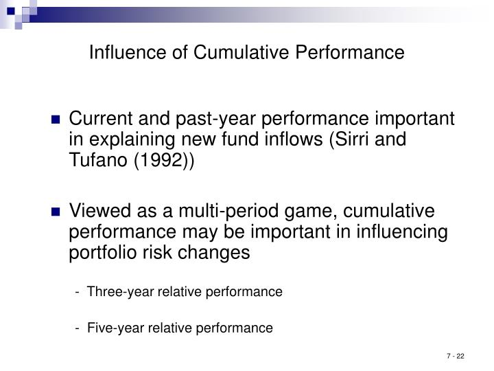Influence of Cumulative Performance