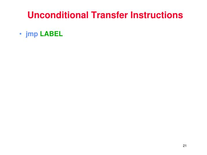 Unconditional Transfer Instructions