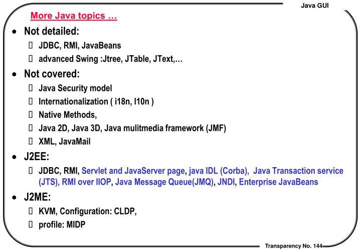 More Java topics …