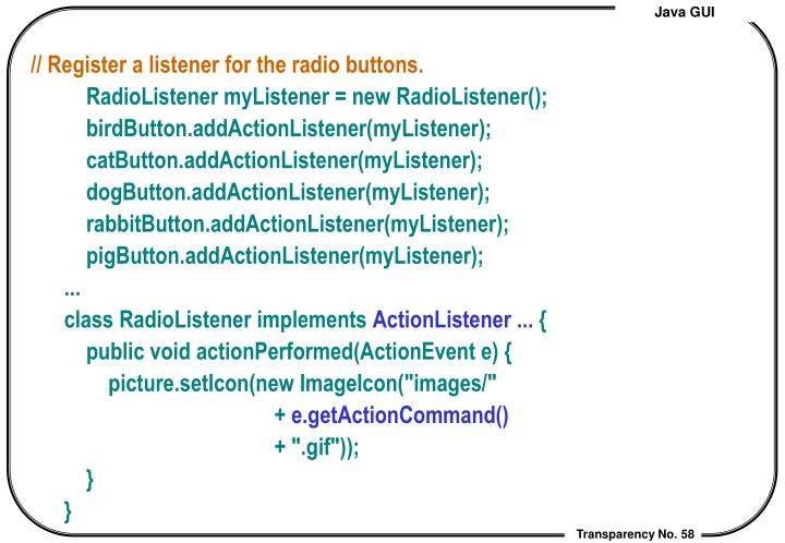 // Register a listener for the radio buttons.