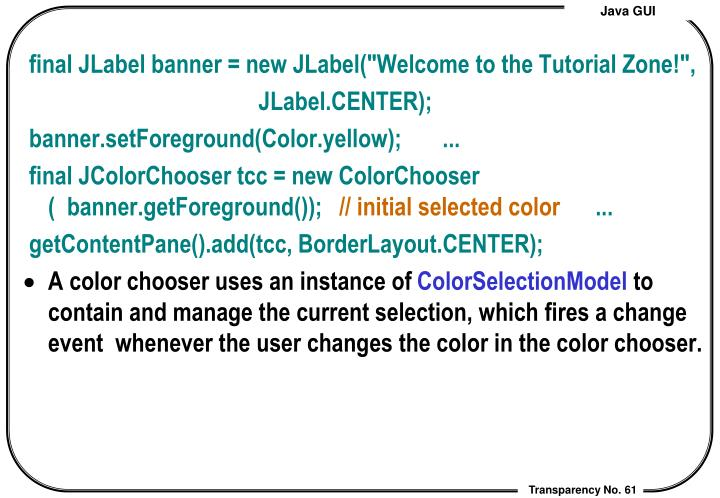 """final JLabel banner = new JLabel(""""Welcome to the Tutorial Zone!"""","""