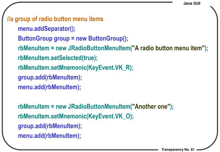 //a group of radio button menu items