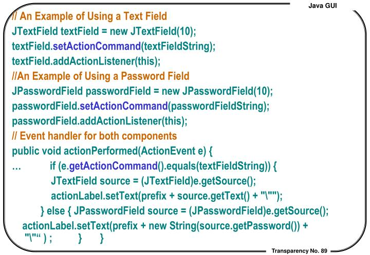 // An Example of Using a Text Field