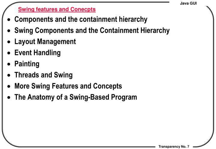Swing features and Conecpts