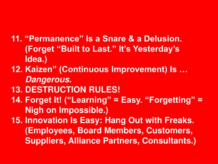 "11. ""Permanence"" Is a Snare & a Delusion."
