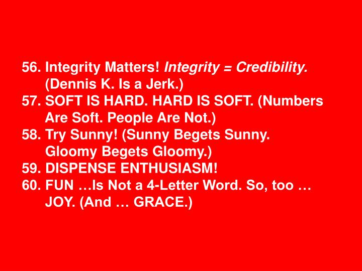 56. Integrity Matters!