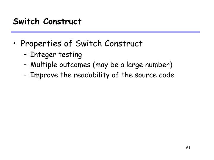 Switch Construct